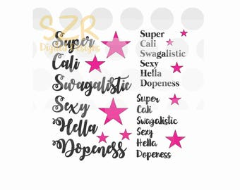 Super Cali Swag SayingThree Font Choices Clipart SVG, DXF and EPS digital file