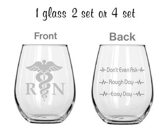 RN Good day Bad day Etched wine glasses,nurse gifts,Funny Glass Sets,personalized gift