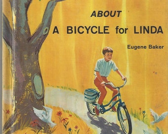 A Bicycle for Linda Vintage Children's Book, C1968