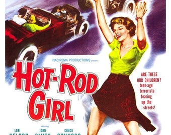 "Hot Rod Girl - Car Racing Movie Poster Print - 13""x19"" - Home Theater Decor - Vintage Movie Poster - 50s kitsch - b movie"