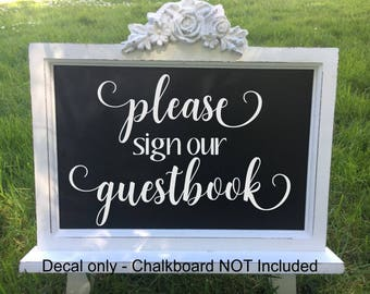 Please Sign Our Guestbook Decal Wedding Guestbook Decal Guestbook Vinyl Guestbook Sign Vinyl Wedding Sign Decal Wedding Vinyl