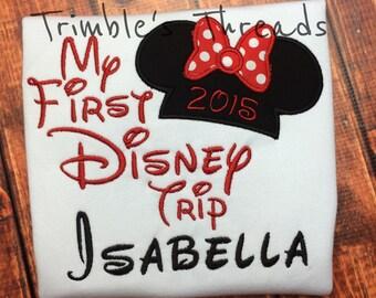My First Disney Trip Shirt / Minnie Mouse/ Mickey Mouse Shirt / Disney Land