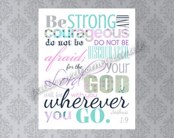Religious Printable Sign/ Confirmation Gift/ Graduation Gift/ Inspirational Scripture Sign/ Bible Verse Joshua 1 9