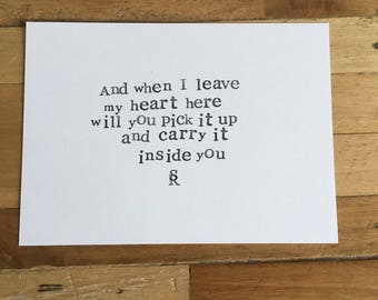 Handmade poetry card 'And when I leave my heart here...'