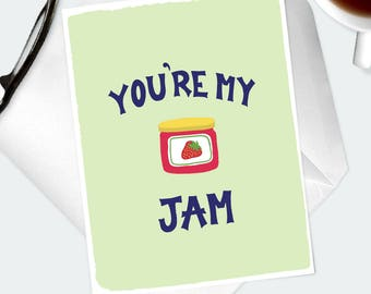 FUNNY PUN GREETING Card. Cute gift for your crush, wife, husband, girlfriend, boyfriend. Strawberry jam play on words. Cheery, whimiscal.