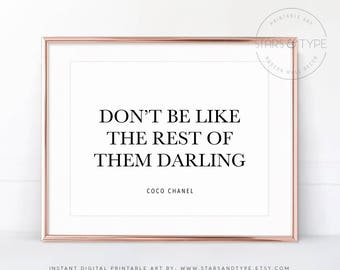 Dont Be Like The Rest Of Them Darling, Coco Chanel, Fashion Beauty Quotes, Digital PRINTABLE Wall Art, Bedroom Decor, Landscape Horizontal