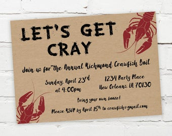 Printable Digital File - Let's Get Cray Crawfish Boil Invitation - Customizable - Engagement Party, Birthday, Shower, Crayfish, Seafood