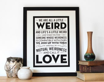Engagement Gift Print - Dr Seuss Quote Screen Print - Wedding Gift Print - Typography by Chatty Nora - Anniversary Wall Art - Weird Love