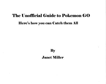 The Unofficial Guide to Pokemon GO, Guidebook for Pokemon GO APP