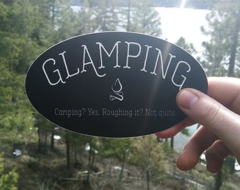 Glamping Sticker | Camping | Black & White | Water Bottle | Bumper Sticker | Computer Sticker | RV Living | Van Life | Bus Life | Cabin