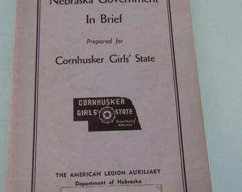 Nebraska Government In Brief Prepared for Cornhusker Girls' State 1940s Free Shipping