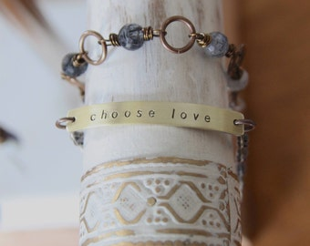 choose love . my soul mantra bracelet