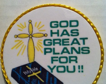 God Has Great Plans For You handmade religious magnet, 1980's