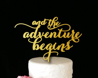 And the Adventure Begins Cake Topper