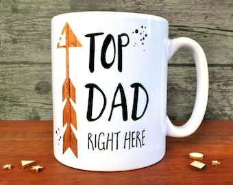 Top Dad Right Here Mug, Father's Day Gift, Dad Mug, Gift For Dad, Gift For Daddy, Father's Day Gift UK, Father's Day Mug, Dad Gift