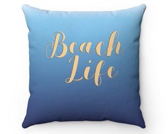 Beach Life Pillow Cover | Blue Beach House Pillow | Throw Pillow Cover |  Decorative Pillow