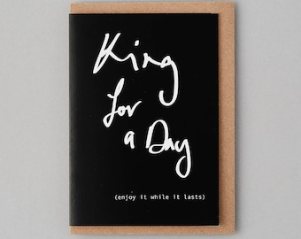 King For A Day - Birthday Cards for Him,Cards for Guys,Special Dad Card, Fathers Day Cards, For a Special Dad, Cards for Dad