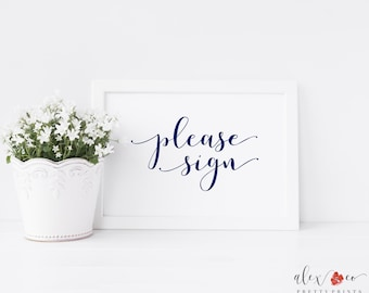 Please Sign Printable. Please Sign Our Guest Book. Please Sign Our Guestbook. Please Sign In. Navy Blue Wedding. Sign Your Name.