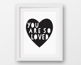 "Scandinavian Modern, Minimalist Kids Art Print, Nursery Art, Inspirational Quote ""You Are So Loved"" Black Heart, 8x10, 16x20, 18x24, 24x36"