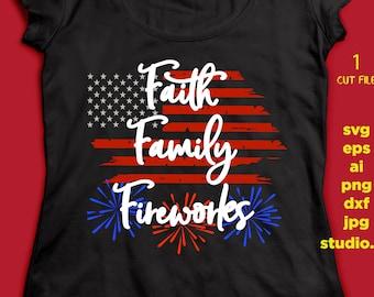 Faith Family Fireworks, 4th of July, SVG DXF JPEG, Silhouette Cameo Cricut, Fireworks svg  svg  svg Fourth of July, July svg Family svg