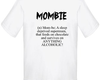 MOMBIE, womens tee, funny tee, adult t shirt