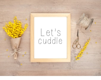 Let's Cuddle Digital Print, Cuddle Printable, Cuddle Instant Download