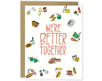 Funny Anniversary Card, Pun Love Card, Food Card For Boyfriend, For Girlfriend, For Husband, For Wife Funny Card We're Better Together Card