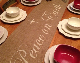 Burlap Table Runner with Peace On Earth Christmas runner Holiday decorating Home decor