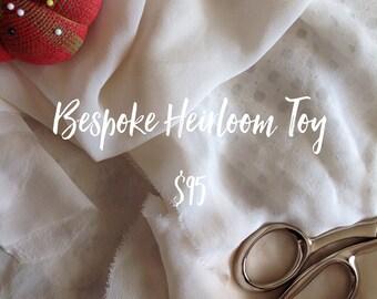 Bespoke Heirloom Toy