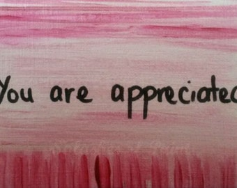 "Greeting card:""You are appreciated"""