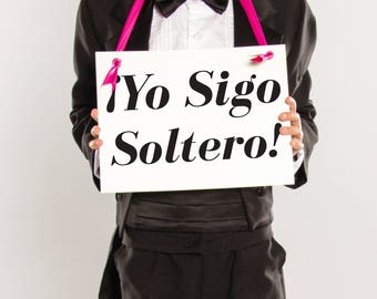 Yo Sigo Soltero Sign for Ring Bearer | Funny Wedding Banner (I'm Still Single) Spanish Wedding Signage 1771 BW