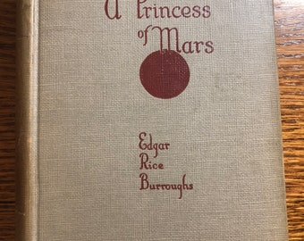 Vintage Book- A Princess of Mars by Edgar Rice Burroughs (1939)