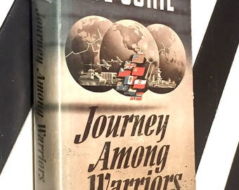 Journey Among Warriors by Eve Curie (1943) hardcover book