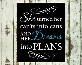 PRINTABLE ART She Turned Her Can'ts Into Cans and Dreams Into Plans Teen Girls Wall Art Decor Motivational Wall Art Girls Room Decor