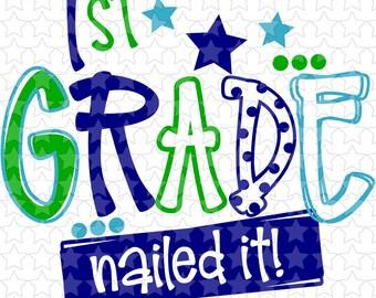 0016 1st Grade Nailed It Boy