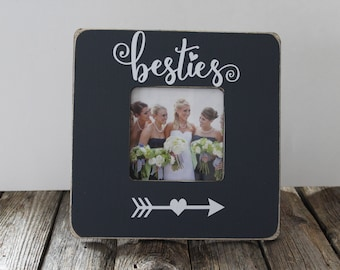 Besties Picture Frame Best Friends Frame Rustic Picture Frame Bridesmaid Gift