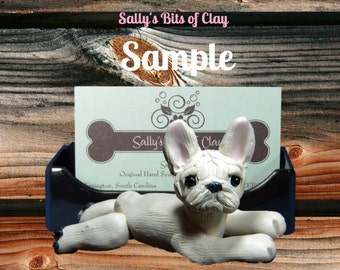 White French BullDog Business Card /Cell Phone / Post It Notes Holder OOAK Sculpture by Sally's Bits of Clay