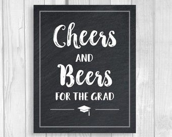 Graduation Party Drink Station 5x7 or 8x10 Printable Chalkboad Sign - Cheers and Beers for the Grad - Class of 2018 - Instant Download