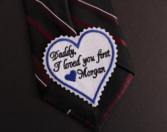 Father of the Bride Tie Patch Daddy I loved you first, custom tie patch, Suit label,Personalized dad neck tie patch,Father of the Bride Gift