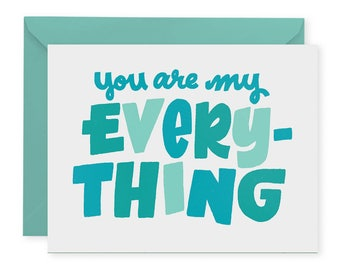 My Everything A2 Greeting Card