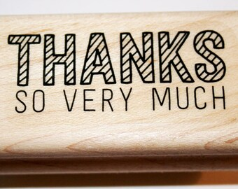 THANKS So Very Much Rubber Stamp from Stampin Up