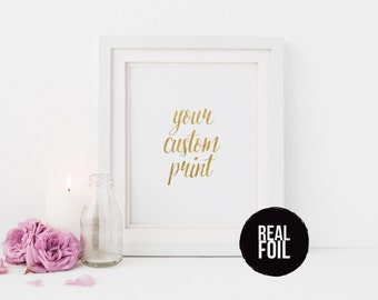 Real Gold Foil Art, Co-worker Gift with Custom Inspirational Quote, Personalized Quote Print - Inspirational Art Gold Foil Wall Print