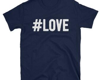 Hashtag Love Unique T-Shirt