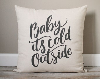 Baby It's Cold Outside Pillow | Christmas Pillow | Holiday Pillow | Christmas Gift | Rustic Home Decor | Holiday Decor | Christmas Decor