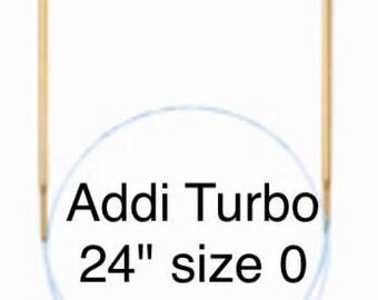 "Addi Turbo- 24"" size 0 needles"