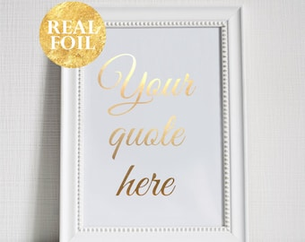 Custom Quote Print, Typography Wall Art, Gold Silver Rose Gold Foil, Hashtag, Gold Foil Quote, Housewarming Gift, Wedding Gift, Custom Text