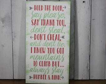 Hold the door/Say Please/Thank you/Don't Steal/Rules to live by/Baby Sign/Child's Decor/Arrow/Wood Sign/Green/Girl's Room