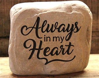 Hand Engraved Rock - Always in my Heart