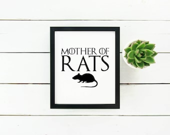 Mother of Rats - Digital print, wall art, Game of Thrones
