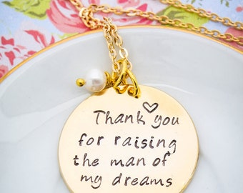 His Mom Gift Mother in Law Necklace • Thank You for Raising Man of My Dreams Love Quote Necklace • Mother Son Gift Mom Necklace
